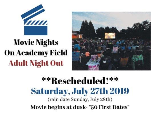 Movie Nights Rescheduled to July 27th 2019